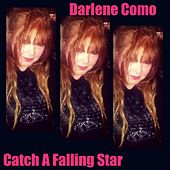 Catch a Falling Star by Darlene Como