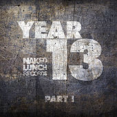 Naked Lunch Year 13, Pt. I - EP von Various Artists