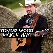Makin' Hay de Tommy Wood