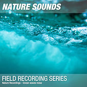 Nature Recordings - Ocean waves noise by Nature Sounds (1)