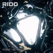 Point / Beyond von Rido