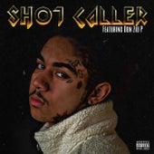 Shot Caller de Elvisious