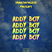 Addy Boy by SrirachaTheGod