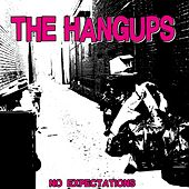 No Expectations von The Hang Ups