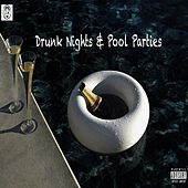 Drunk Nights & Pool Parties de Elijah