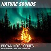 Nature Recordings & Brown Noise - Soothing fire by Nature Sounds (1)