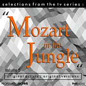 Selections from the TV Serie Mozart in the Jungle Volume 5 by Various Artists