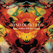 Baby Darling Doll Face Honey de Band of Skulls