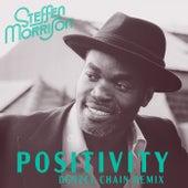 Positivity (Denzel Chain Remix) by Steffen Morrison