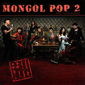 Mongol Pop-2 by Bold