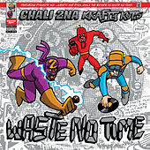 Waste No Time de Chali 2NA