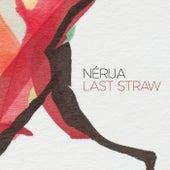 Last Straw von Nérija