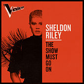 The Show Must Go On (The Voice Australia 2019 Performance / Live) de Sheldon Riley