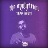 Trap Suey! de Apparition