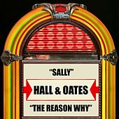 Sally / The Reason Why de Daryl Hall & John Oates