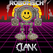 Robomech by Clank