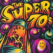 The Super 70's - Vol. 2 by Various Artists