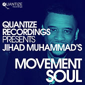 Jihad Muhammad's Movement Soul by Various Artists