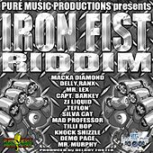 Iron Fist Riddim by Various Artists