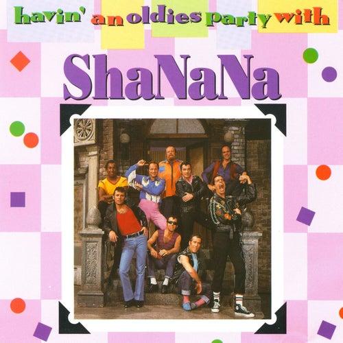 Havin' An Oldies Party With Sha Na Na by Sha Na Na