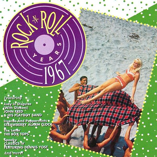Rock 'N' Roll Years - 1967 by Various Artists