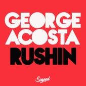 Rushin von George Acosta