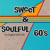 Sweet & Soulful 60's by Various Artists