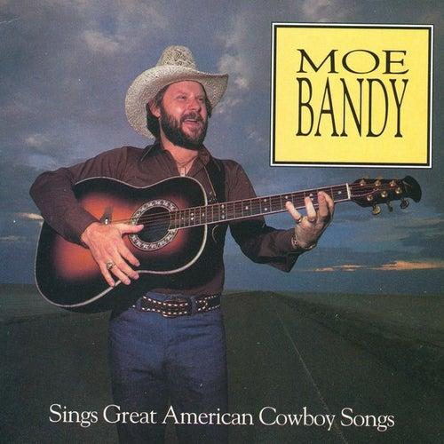 Sings Great American Cowboy Songs by Moe Bandy
