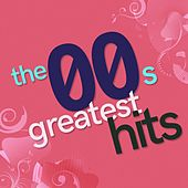 The 00s Greatest Hits von Various Artists