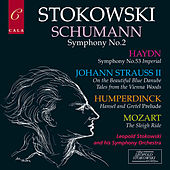 Schumann: Symphony No. 2 - Haydn: Symphony No. 53 - Humperdinck, Mozart and Johann Strauss de Leopold Stokowski