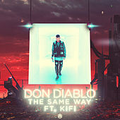The Same Way de Don Diablo