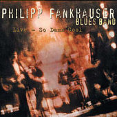 Live - So Damn Cool de Philipp Fankhauser (1)