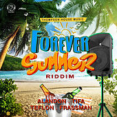 Forever Summer Riddim by Various Artists