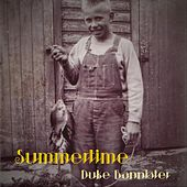 Summertime by Duke Bannister