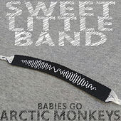 Babies Go Arctic Monkeys by Sweet Little Band
