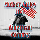 American Country - Mickey Gilley de Mickey Gilley