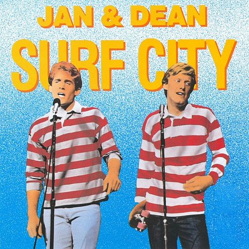 Surf City by Jan & Dean
