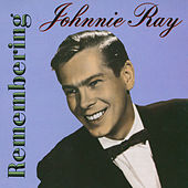 Remembering Johnnie Ray de Johnnie Ray