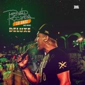 Renato da Rocinha 10 Anos (ao Vivo) - Deluxe de Renato Da Rocinha