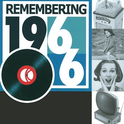 Remembering 1966 by Various Artists