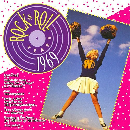 Rock 'N' Roll Years - 1969 by Various Artists