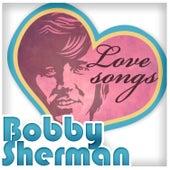 Love Songs by Bobby Sherman
