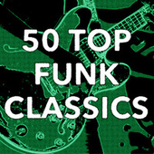 50 Top Funk Classics by Various Artists