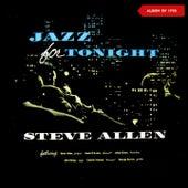 Jazz for Tonight (Album of 1955) by Steve Allen