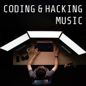 Coding & Hacking Music van Various Artists