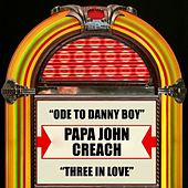 Ode To Danny Boy / Three In Love by Papa John Creach