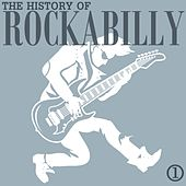 The History of Rockabilly, Part 1 de Various Artists