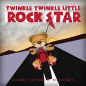 Lullaby Versions Of Nickelback by Twinkle Twinkle Little Rock Star