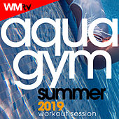 Aqua Gym Summer 2019 Workout Session (60 Minutes Non-Stop Mixed Compilation for Fitness & Workout 128 Bpm / 32 Count) by Workout Music Tv