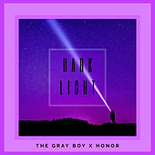 Dark Light von Grayboy